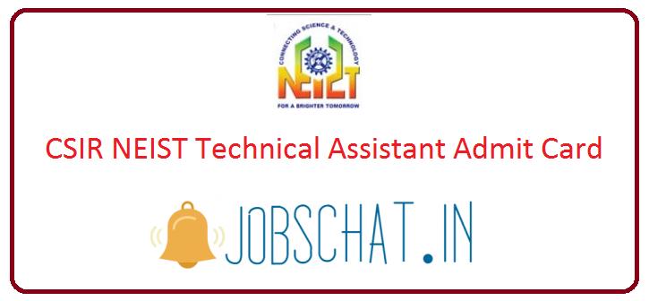 CSIR NEIST Technical Assistant Admit Card