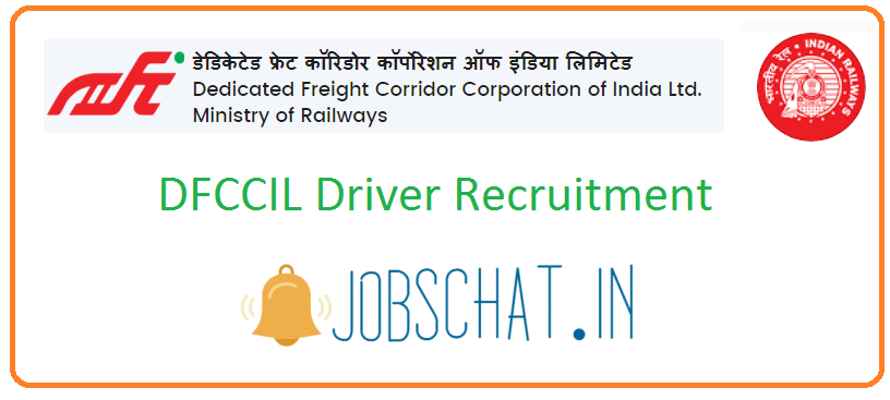DFCCIL Driver Recruitment