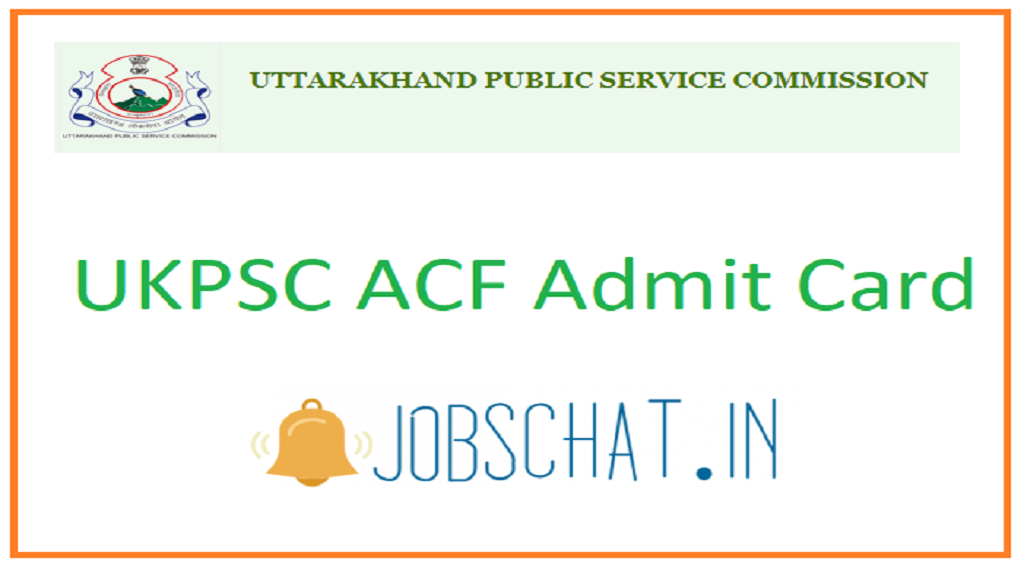 UKPSC ACF Admit Card