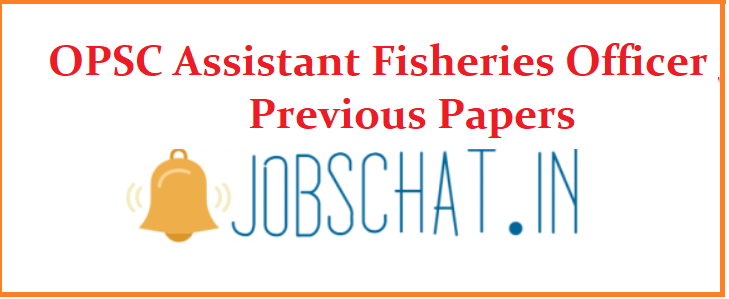 OPSC Assistant Fisheries Officer Previous Papers