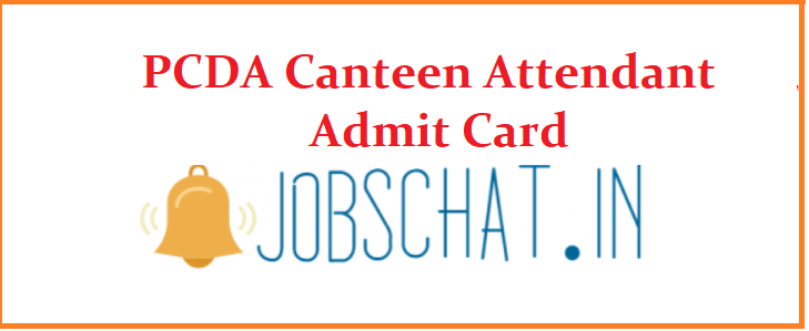 PCDA Canteen Attendant Admit Card