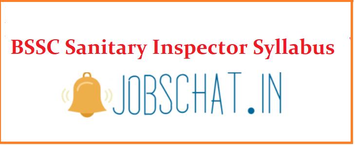 BSSC Sanitary Inspector Syllabus