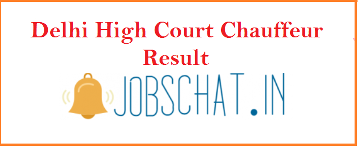 Delhi High Court Chauffeur Result 2019