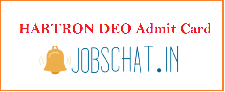 HARTRON DEO Admit Card 2019