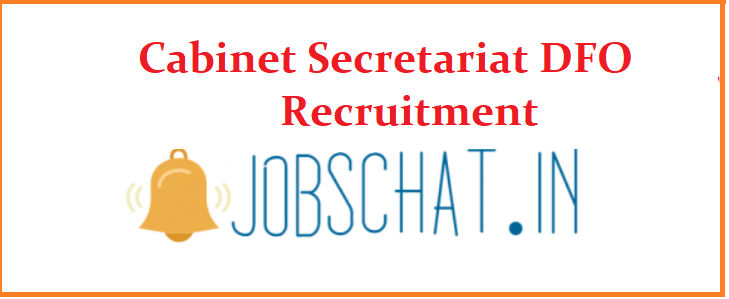 Cabinet Secretariat DFO Recruitment