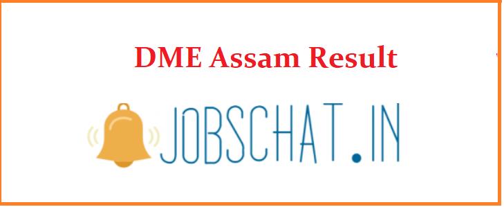 DME Assam Result