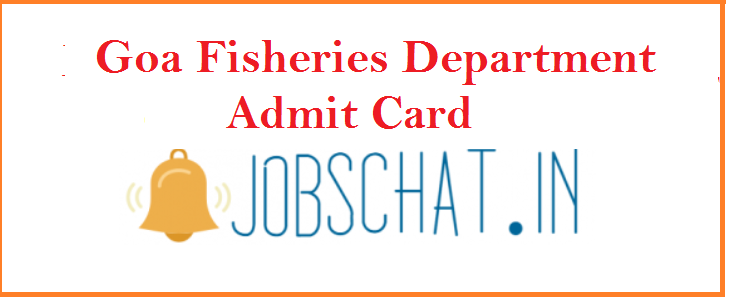 Goa Fisheries Department Admit Card 2019