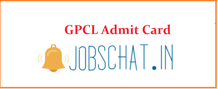 GPCL Admit Card