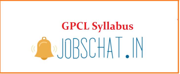 GPCL Syllabus