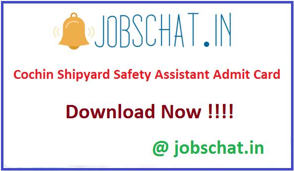 Cochin Shipyard Safety Assistant Admit Card