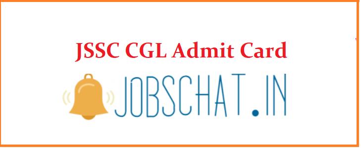 JSSC CGL Admit Card 2019