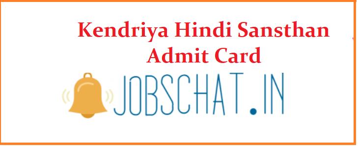 Kendriya Hindi Sansthan Admit Card 2019