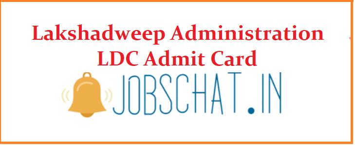 Lakshadweep Administration LDC Admit Card