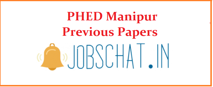 PHED Manipur Previous Papers