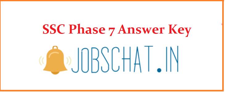 SSC Phase 7 Answer Key 2019
