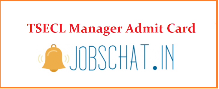 TSECL Manager Admit Card