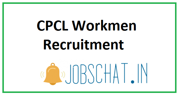 CPCL Workmen Recruitment