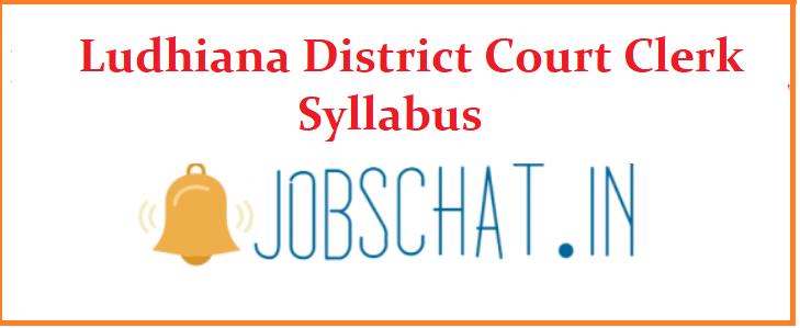 Ludhiana District Court Clerk Syllabus 2019
