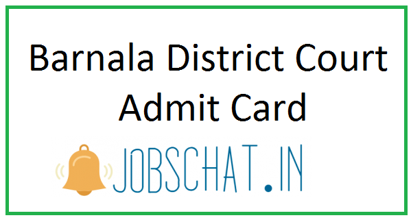 Barnala District Court Admit Card