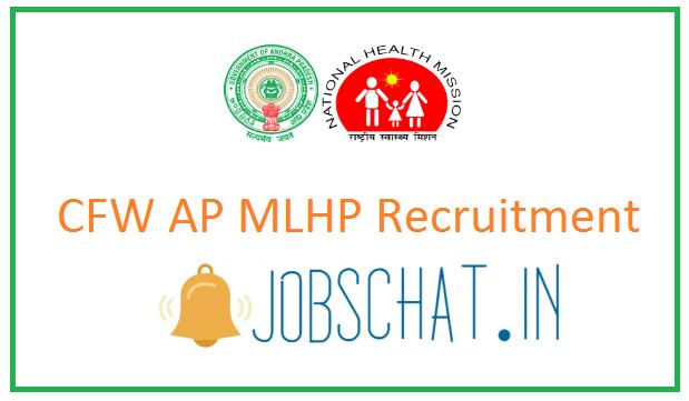 CFW AP MLHP Recruitment