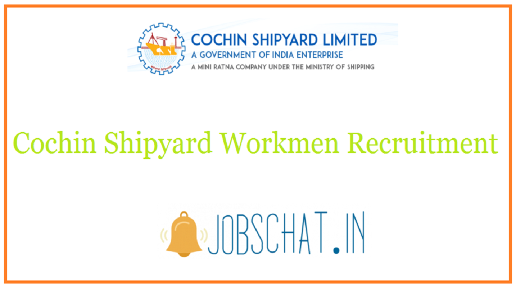 Cochin Shipyard Workmen Recruitment
