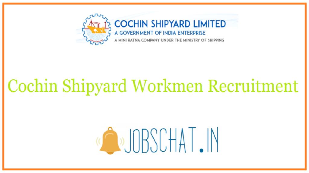 Cochin Shipyard Workmen Recruitment