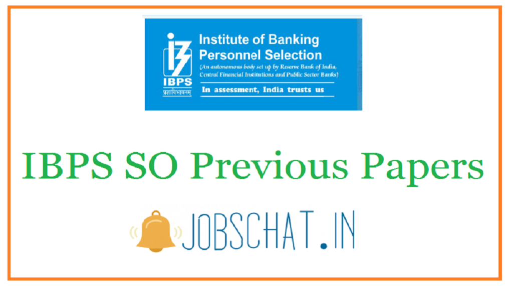IBPS SO Previous Papers