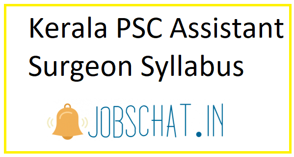 Kerala PSC Assistant Surgeon Syllabus