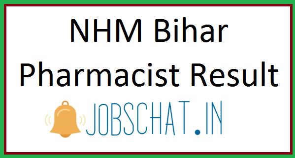 NHM Bihar Pharmacist Result