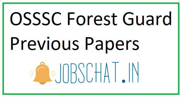 OSSSC Forest Guard Previous Papers