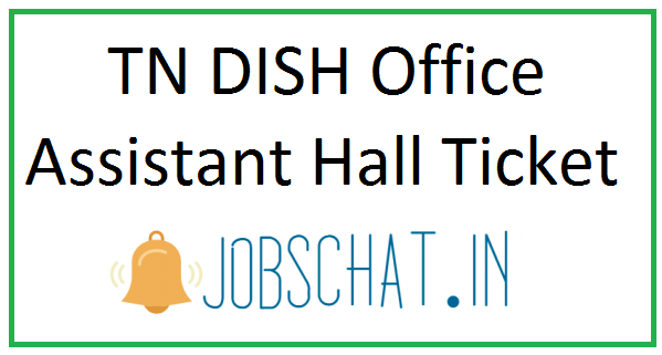 TN DISH Office Assistant Hall Ticket