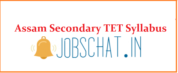 Assam Secondary TET Syllabus