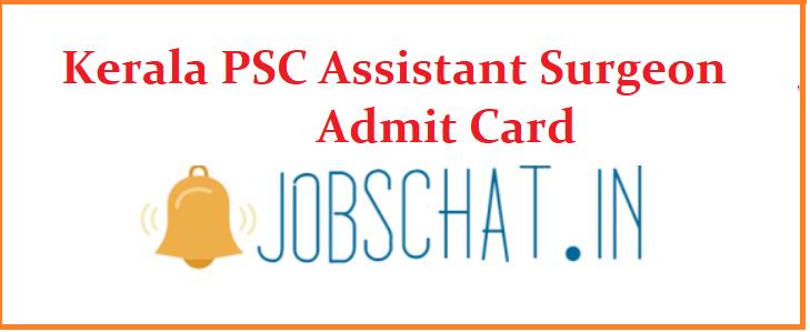 Kerala PSC Assistant Surgeon Admit Card
