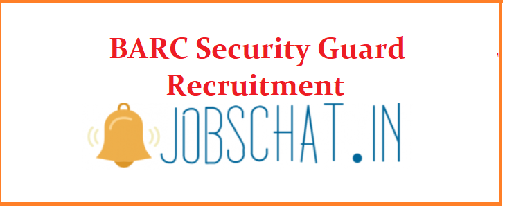 BARC Security Guard Recruitment