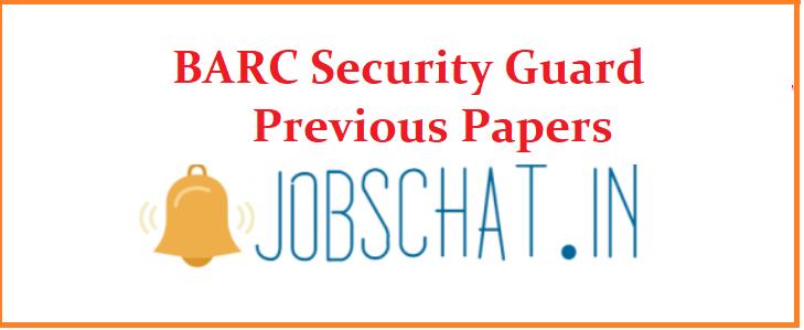BARC Security Guard Previous Papers