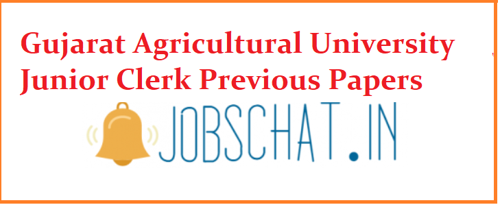 Gujarat Agricultural University Junior Clerk Previous Papers