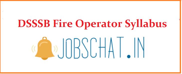 DSSSB Fire Operator Syllabus