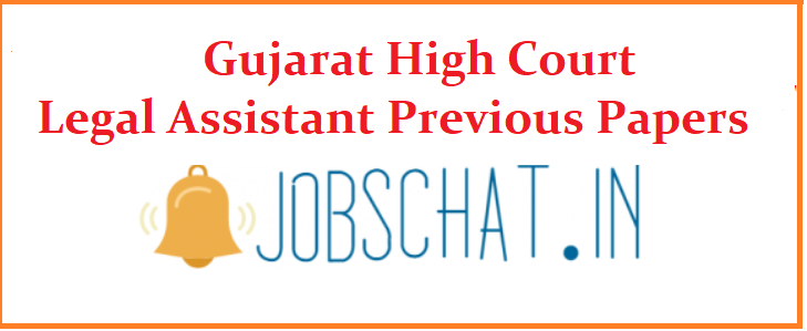 Gujarat High Court Legal Assistant Previous Papers