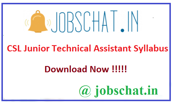 CSL Junior Technical Assistant Syllabus