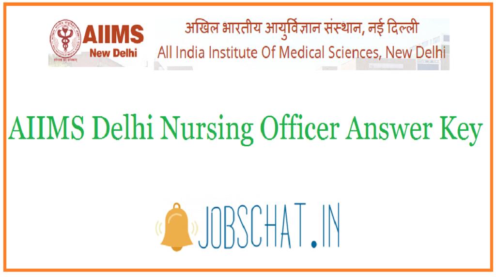 AIIMS Delhi Nursing Officer Answer Key