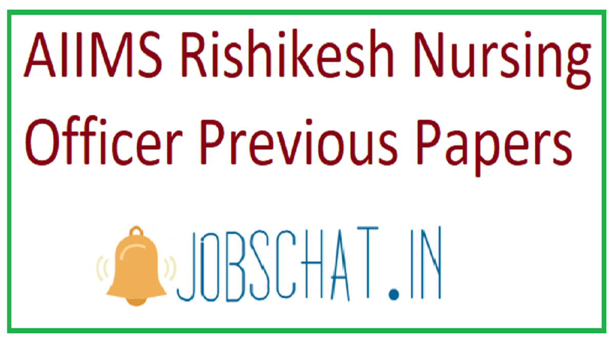 AIIMS Rishikesh Nursing Officer Previous Papers