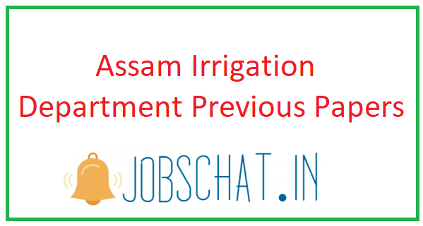 Assam Irrigation Department Previous Papers