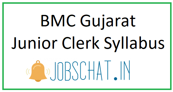 BMC Gujarat Junior Clerk Syllabus