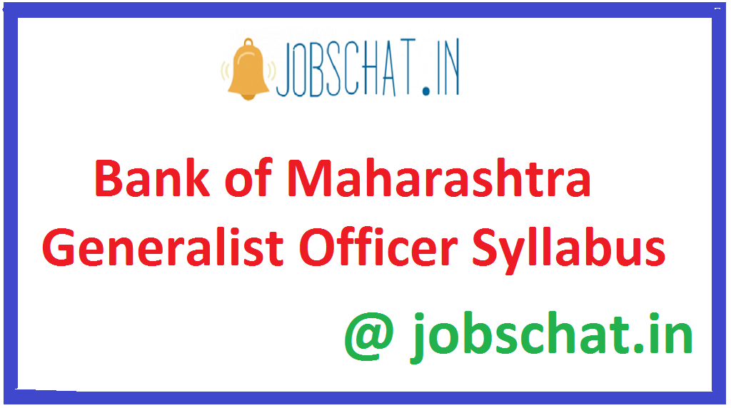 Bank of Maharashtra Generalist Officer Syllabus