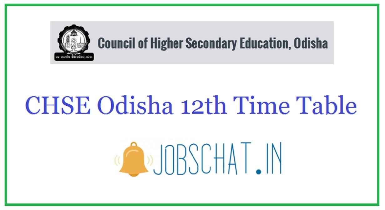 CHSE Odisha 12th Time Table