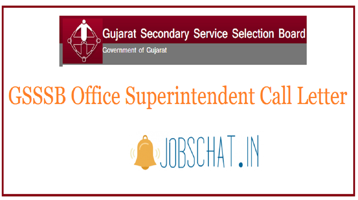 GSSSB Office Superintendent Call Letter