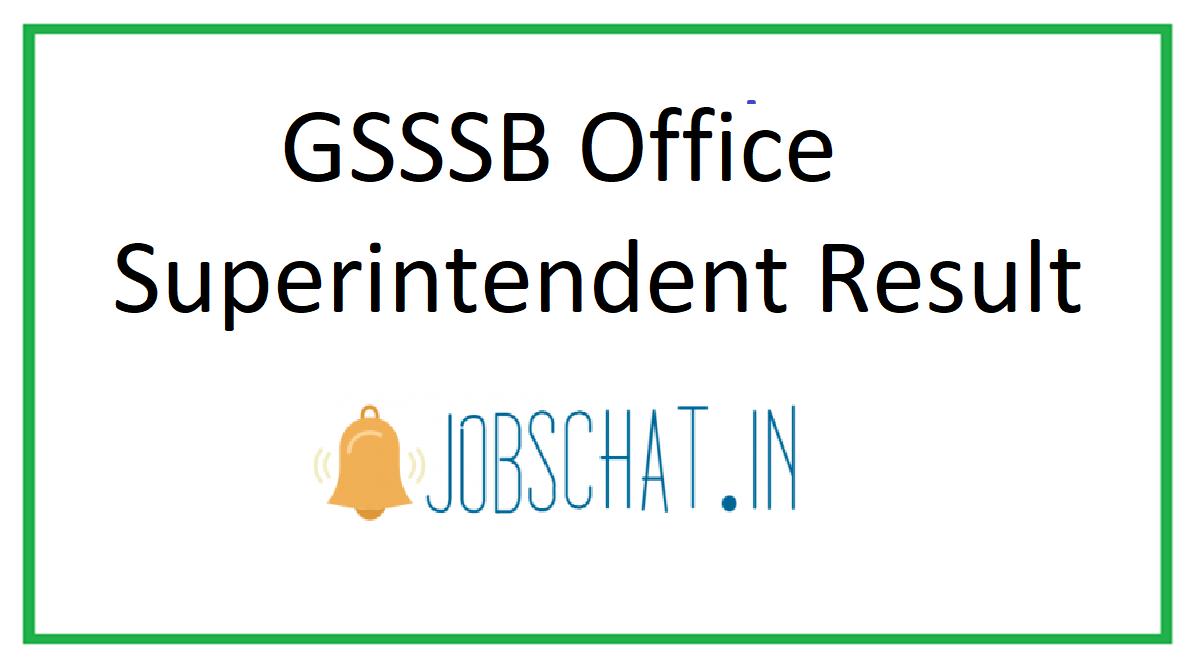 GSSSB Office Superintendent Result