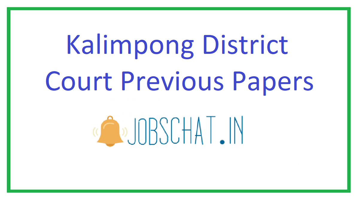 Kalimpong District Court Previous Papers