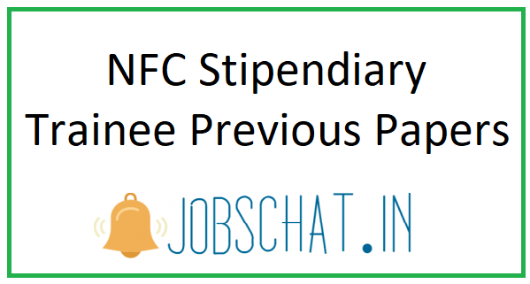 NFC Stipendiary Trainee Previous Papers