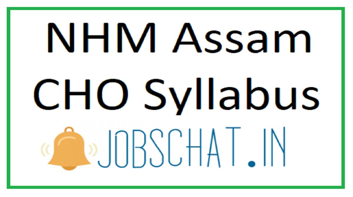 NHM Assam CHO Syllabus